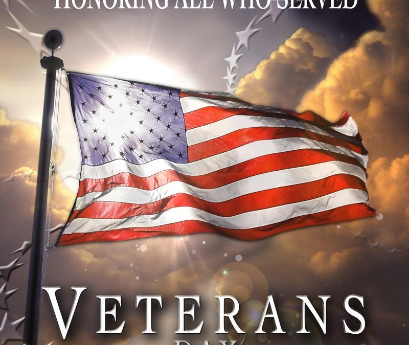 Veterans Day – Honoring those who serve